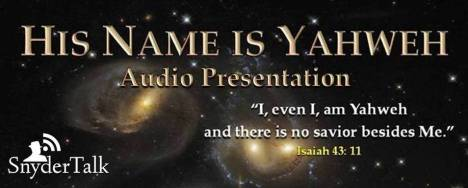 6-His-Name-is-Yahweh-Audio-Presentation-5