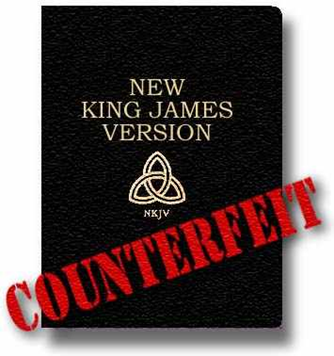 NKJV Counterfeit