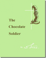 20 – The Chocolate Soldier