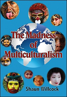 The Madness of Multiculturalism cover.indd